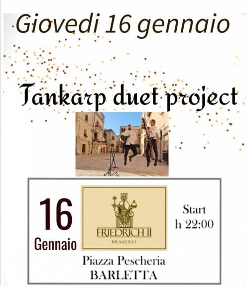 Tankarp duet project live friedrich - Barletta