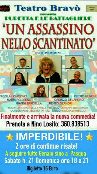 """Nino Losito presenta la nuova comicissima commedia di PUPETTA E LE BATTAGLIARE in """"UN ASSASSINO NELLO SCANTINATO"""" Sabato 25 e Domenica 26 Gennaio."""