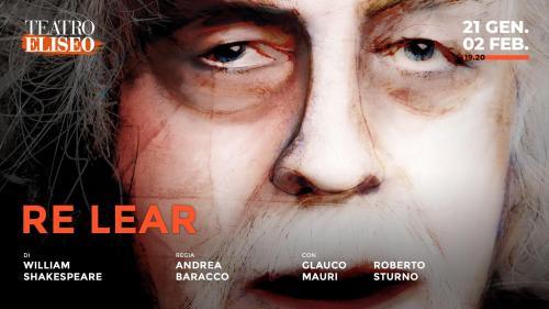 Re Lear on stage al Teatro Eliseo