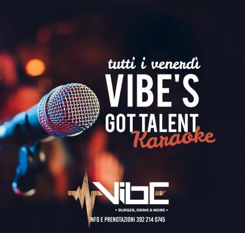 Vibe's Got Talent - Karaoke Night - Ogni venerdì