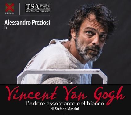 """Alessandro Preziosi in """"Vincent Van Gogh- L'odore Assordante del Bianco"""""""
