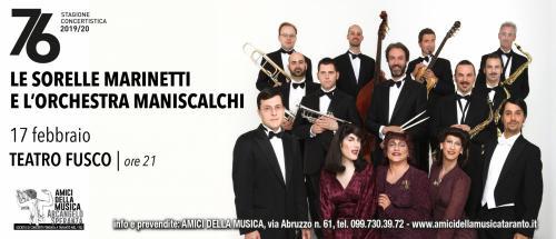LE SORELLE MARINETTI con L'ORCHESTRA MANISCALCHI
