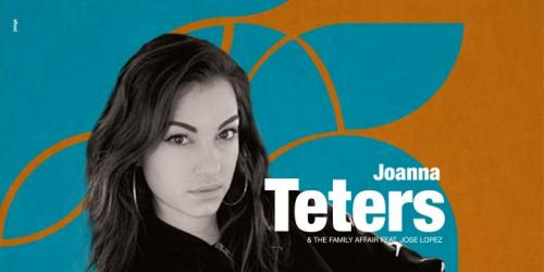 JOANNA TETERS & THE FAMILY AFFAIR FEAT. JOSE LOPEZ