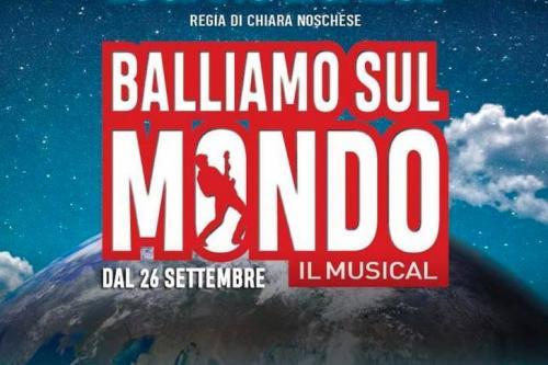 Balliamo sul mondo - Il Musical fa tappa a Napoli