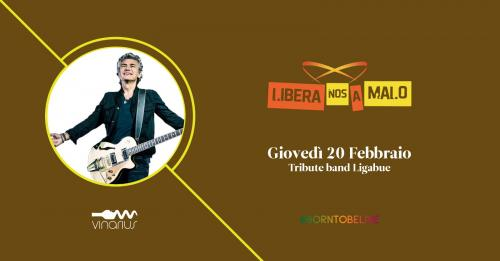"Giovedì 20|02  i Libera Nos a Malo ""Unplugged"" tribute band Luciano Ligabue"