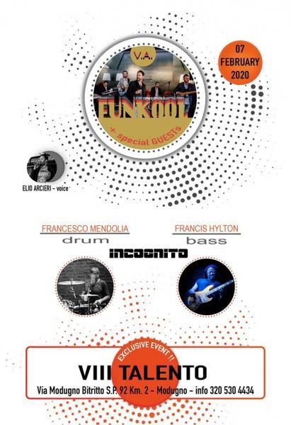 Elio Arcieri's Funkool band + Guests from INCOGNITO ! F. Mendolia & F. Hylton !