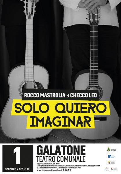 Concerto di Rocco Mastrolia e Checco Leo 'Solo Quiero Imaginar'