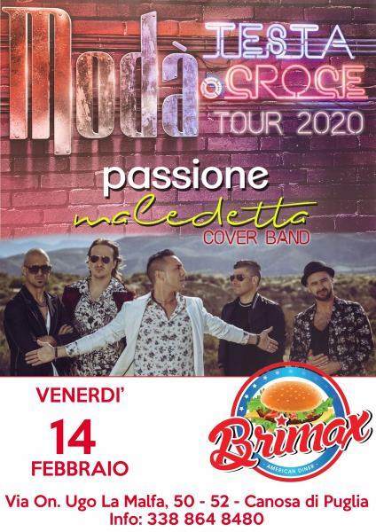 Modá, Testa o Croce Tour 2020 live Brimax, Canosa (BT) con Passione Maledetta Tribute Band