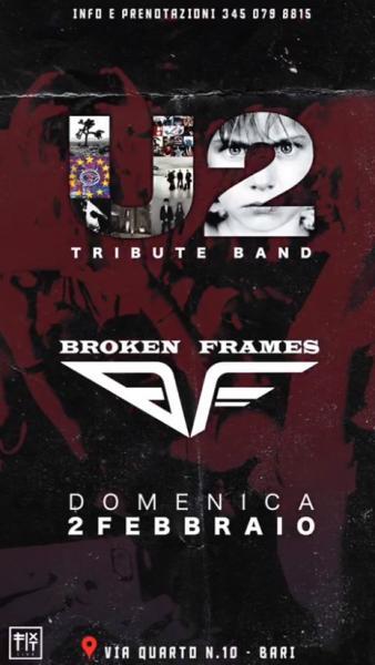 U2 Tribute Night By Broken Frames Live