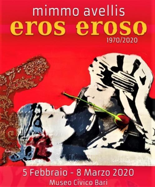 Mimmo Avellis EROS EROSO 1970/2020