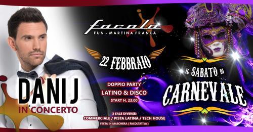 Sabato di Carnevale: concerto DANI J + party LATINO e DISCO