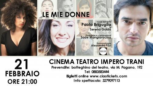 """Prima nazionale al teatro Impero di Trani per """"Le mie donne"""" con Paolo Briguglia Serena Guida e Sade Mangiaracina"""