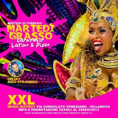 Martedì Grasso - Latino & Disco at XXL Music Bistrot