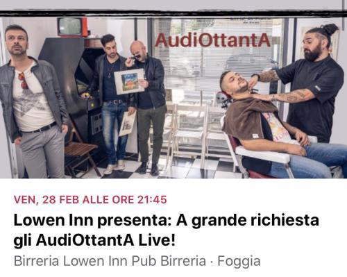 Lowen Inn presenta: A grande richiesta gli AudiOttanta live!
