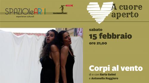 CORPI AL VENTO  - Ilaria Gelmi e Antonella Ruggiero