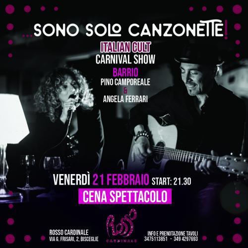 Sono solo canzonette! Italian cult - Carnival show Bisceglie