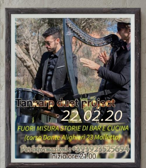 Tankarp duet project live Fuorimisura Molfetta