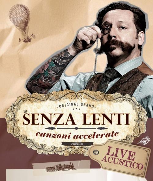 Senza Lenti - Canzoni Accelerate