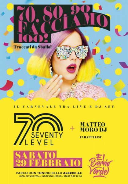 Seventy Level e Matteo Moro per il Carnevaaloone di El Barrio Verde!