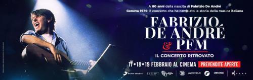FABRIZIO DE ANDRÉ E PFM Il concerto ritrovato solo lunedì 17, martedì 18 e mercoledì 19 Febbraio al VIGNOLA