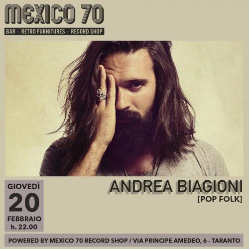 Andrea Biagioni Live Mexico70