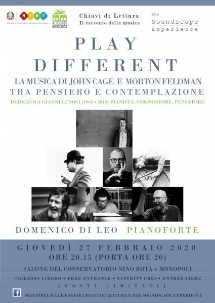 Play Different! La musica di John Cage e Morton Feldman tra pensiero e contemplazione. Dedicato a Gianni Lenoci (1963 2019)