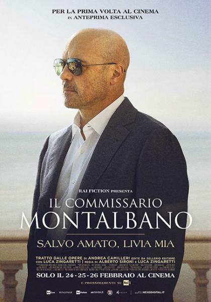 """IL COMMISSARIO MONTALBANO PER LA PRIMA VOLTA AL CINEMA! """"SALVO AMATO, LIVIA MIA"""" In anteprima al multisala VIGNOLA il 24-25-26 febbraio"""