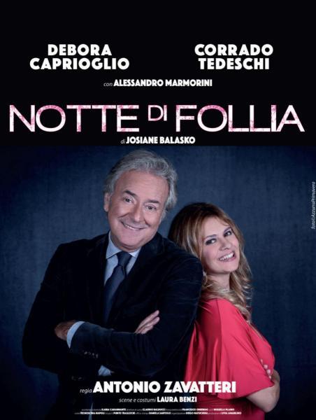 Notte di follia, con Debora Caprioglio e Corrado Tedeschi
