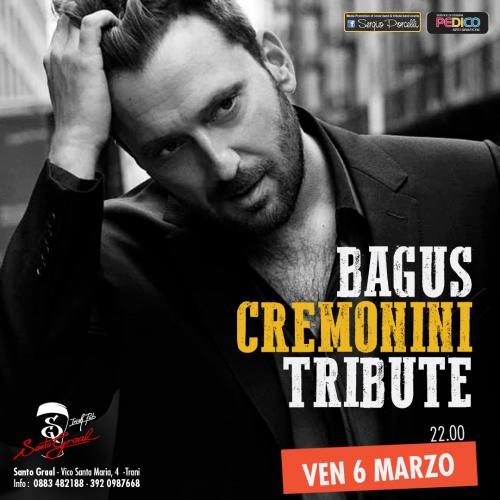 Bagus - Cremonini tribute a Trani