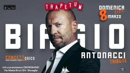 8 Marzo - Concetto Logico tribute Biagio Antonacci a Bisceglie