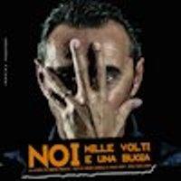 Giuseppe Giacobazzi - Noi mille volti e una bugia