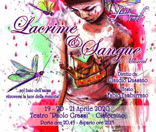 Lacrime & Sangue, il Musical Diretto da Claudio Russano