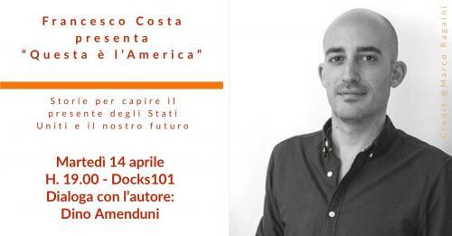 """Francesco Costa presenta """"Questa è l'America"""""""