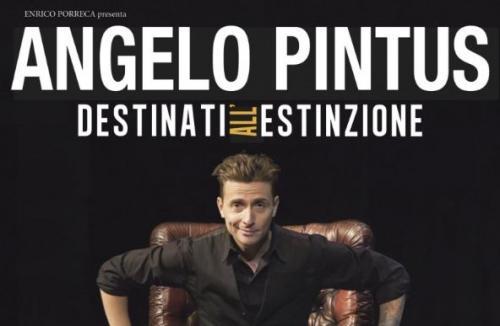 """Angelo Pintus a Lecce con """"Destinati all'estinzione"""""""