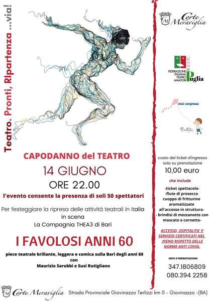 """""""Capodanno del Teatro"""" La Compagnia THEA3 di Bari in     I FAVOLOSI ANNI 60"""