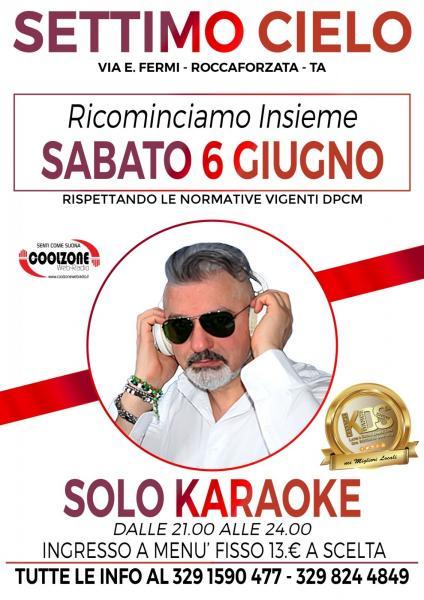 Karaoke con dj Ciro Romano.