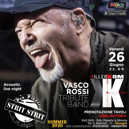 KiLLERKOM VASCO Tribute LIVE A Bisceglie