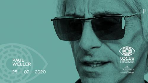 Paul Weller primo nome del Locus Festival 2020