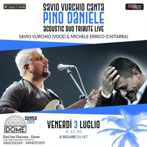 Savio Vurchio canta Pino Daniele - Oasi San Giacomo Molfetta