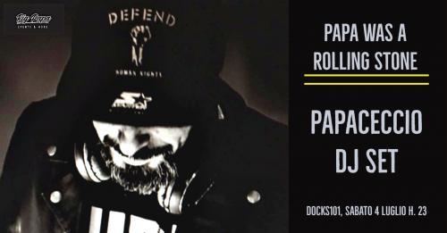 Papa Was A Rolling Stone- Papaceccio Dj Set