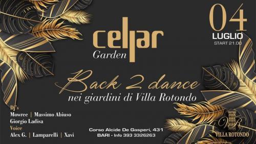 Cellar Garden Back to Dance
