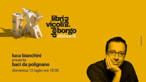 Luca Bianchini presenta Baci da Polignano