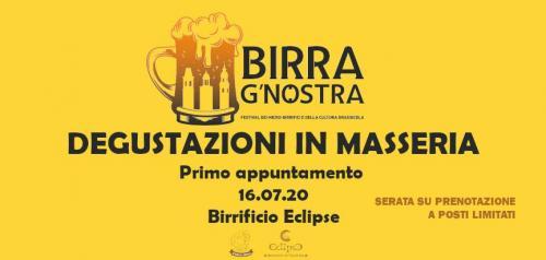 Birra G'nostra - Degustazioni in Masseria - 16.07.20