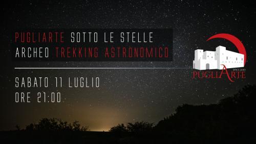 PugliArte sotto le Stelle - Archeotrekking Astronomico