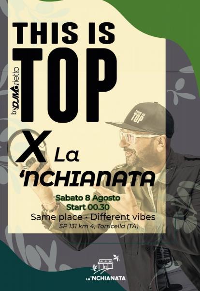 Dj Marietto: This is Top x La'nchianata, sabato 8 agosto.