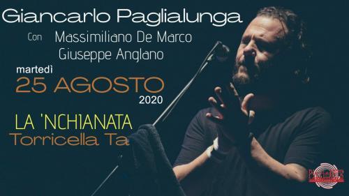 """""""Serata pizzicata"""" con Giancarlo Paglialunga, martedì 25 agosto a La'nchianata"""
