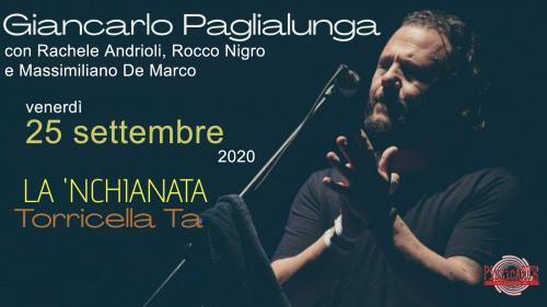 """""""Serata Pizzicata"""" con Giancarlo Paglialunga, Rachele Andrioli, Rocco Nigro, M.De Marco, venerdì 25 settembre a La'nchianata"""