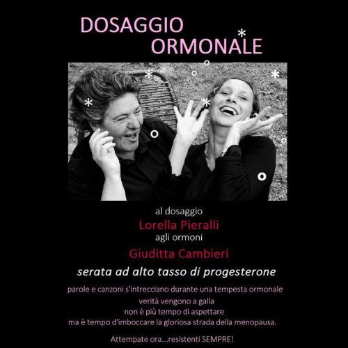 DOSAGGIO ORMONALE , spettacolo musical-teatrale
