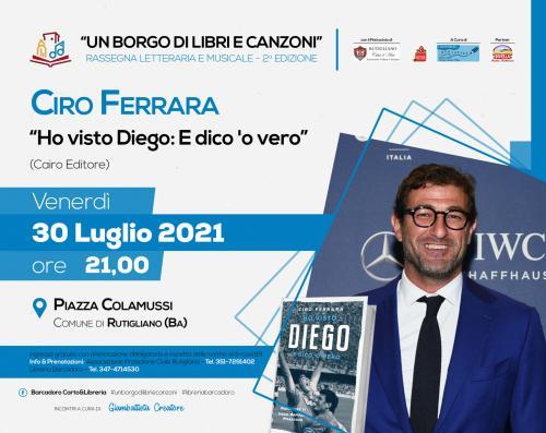 """CIRO FERRARA presenta il suo libro """"Ho visto Diego: e dico 'o vero"""""""