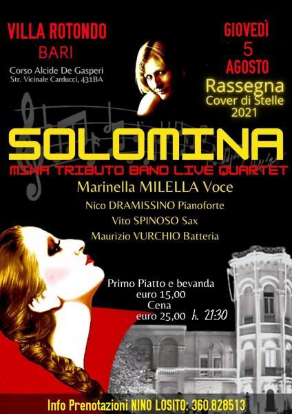 """Per la Rassegna COVER DI STELLE """"SOLOMINA"""" interpretata da MARINELLA MILELLA e la sua Band - Giovedi 5 Agoso a VILLA ROTONDO Bari."""